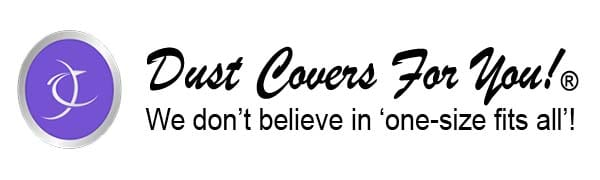 Dust Covers For You!®